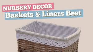 Home Decor Baskets Baskets U0026 Liners Best Sellers Collection Nursery Decor Youtube