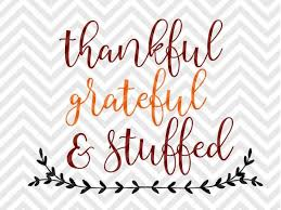 thankful grateful stuffed thanksgiving family svg and dxf cut file