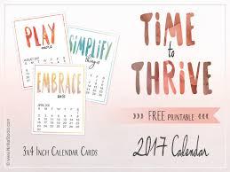 free printable 2017 calendar time to thrive 3x4 inch calendar