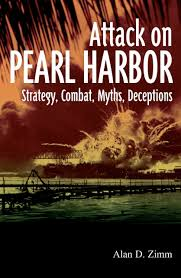 attack on pearl harbor strategy combat myths deceptions alan