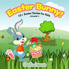 easter bunny book easter bunny 10 easter stories for kids kindle edition by