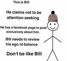 Be Like Bill If You - kimberlymaylim be like bill or don t be like bill