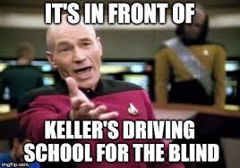 Driving School Meme - picard wtf viral memes imgflip
