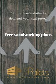 Easy Woodworking Projects Free Plans by 720 Best Free Woodworking Plans Images On Pinterest Woodworking