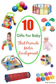 gifts for baby to promote motor development