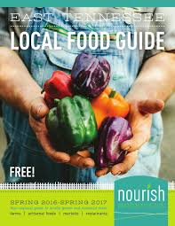 buy local grow local independent we stand independent we stand 2016 east tennessee local food guide by nathanna issuu