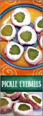 pickle eyeballs this is the first dish i ever made for a church