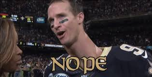 Drew Brees Memes - drew brees nope avi nope avi know your meme