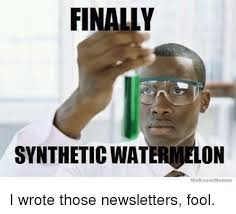 We Know Memes - 25 best memes about synthetic watermelon synthetic