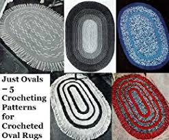 Easy Crochet Oval Rug Pattern Amazon Com Just Ovals U2013 5 Crocheting Patterns For Crocheted Oval