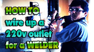 how to wire a 220v outlet for a tig welder youtube
