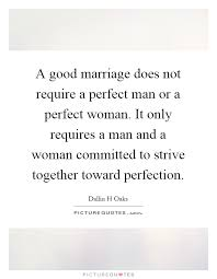Good Wedding Quotes Perfect Marriage Quotes U0026 Sayings Perfect Marriage Picture Quotes
