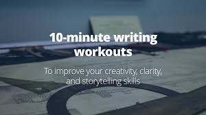 10 minute workouts to improve your writing