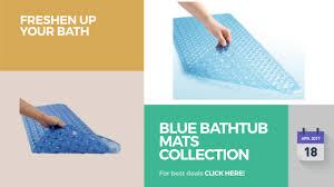Gator Grip Bath Mat Blue Bathtub Mats Collection Freshen Up Your Bath Youtube