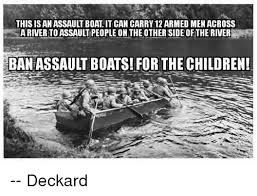 Boat People Meme - this is antassaultboat it can carry12 armed menacross