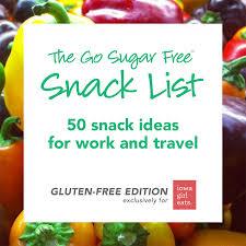 50 snack ideas for work and travel gluten sugar free iowa