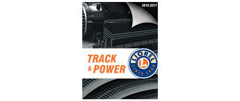 lionel 2016 2017 track and power catalog product list lionel
