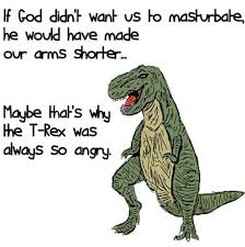 Trex Memes - a funny t rex pictures masterbating w630