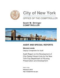 comptroller stringer audit reveals city owns more than 1 100