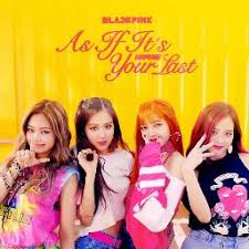 blackpink download album as if it s your last lyrics and music by blackpink arranged by