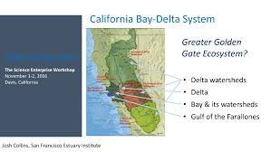 San Francisco On A Map by California Bay Delta U2013 Maven U0027s Notebook Water News