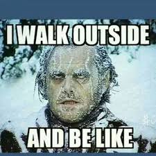 Funny Cold Meme - funny memes about cold weather 1 king tumblr