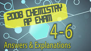 chemistry test prep 2008 ap chemistry questions 4 6 answers