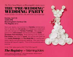 bloomingdale bridal gift registry the pre wedding party at bloomingdales is today rayce pr
