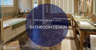 bathroom design trends here are the top trends in bathroom designs for 2018