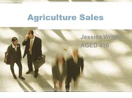 agriculture sales jessica wright aged 410 purpose and objectives