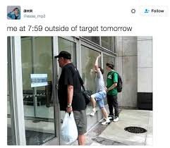 target out door black friday 2016 17 images that will always be funny to every anyone who u0027s obsessed