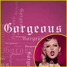 taylor swift u0027gorgeous u0027 stream lyrics u0026 download u2013 listen now