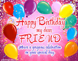happy birthday my dear friend free ecards