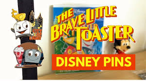 Toaster Disney Movie Brave Little Toaster Disney Pins A Complete Collection Youtube