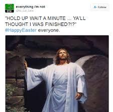 Easter Memes Jesus - must see easter memes bossip