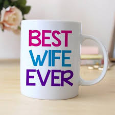 best large coffee mugs best wife ever coffee mug wife gift coffee mug for wife annivers
