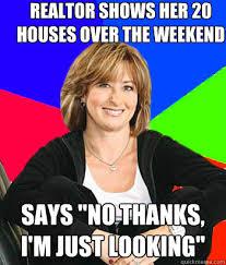 Sheltering Suburban Mom Meme - sheltering suburban mom memes quickmeme real estate pinterest