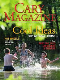 cary magazine may 2015 by cary magazine issuu