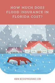 Flood Insurance Premium Estimate by How Much Does Flood Insurance Cost In Florida Prices Premiums