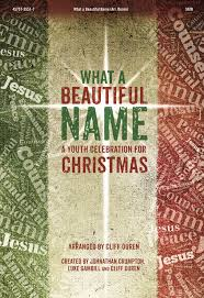 what a beautiful name a youth celebration for christmas by cliff