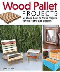 diy projects 25 wood pallet projects for home and garden
