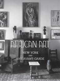 african art new york and the avant garde the metropolitan
