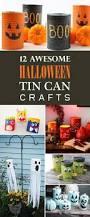 famous halloween birthdays 12 awesome halloween tin can crafts craft halloween birthday