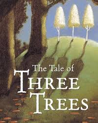 the tale of three trees a traditional folktale angela elwell