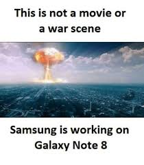 Galaxy Note Meme - this is not a movie or a war scene samsung is working on galaxy note