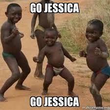 Jessica Meme - go jessica go jessica make a meme
