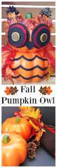 Decorating With Fall Leaves - diy fall pumpkin owl dollar store fall craft project foam