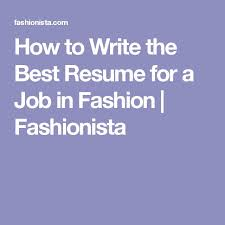 Write The Best Resume by 8 Best Resume Images On Pinterest Cv Design Design Resume And