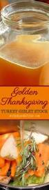day after thanksgiving turkey carcass soup best 20 turkey stock recipe ideas on pinterest turkey stock