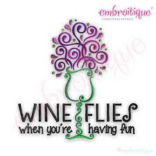 machine embroidery designs for kitchen towels all products wine flies when you u0027re having fun embroidery design